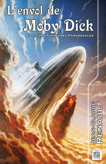 l'envol de Moby Dick et autres aventures paradoxales